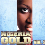 NIGERIAN GOLD VOL.3